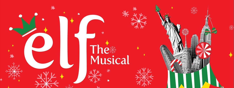 <b>Elf The Musical</b>